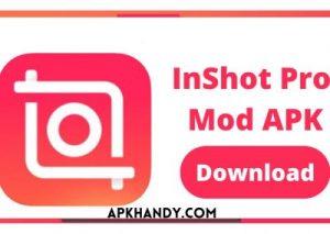 Inshot Pro Apk 2021 Latest Version (Premium Unlocked)For Android 1