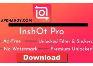 Inshot Pro Apk 2021 Latest Version (Premium Unlocked)For Android 3