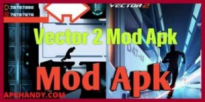 Vector 2 Mod APK 2021 Download Free (Unlimited Money, Everything) 1
