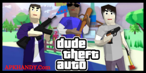 Dude Theft Wars Mod Apk [Unlimited Money]-Apkhandy 1