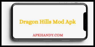 Dragon Hills Mod Apk
